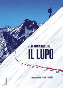 """""""Il lupo"""",  racconto illustrato di Jean-Marc Rochette"""